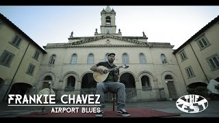Frankie Chavez : Airport blues (live) - The Zest of Minute