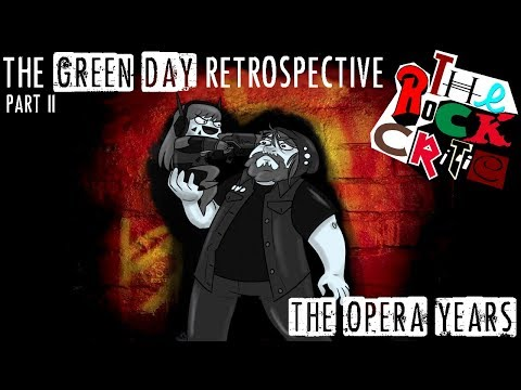 The Green Day Retrospective (Episode 2): The Opera Years | The Rock Critic Episode #13