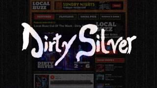 Dirty Silver - Nashville TN, 102.9 The Buzz Cut Artist of the Week - September 2, 2013
