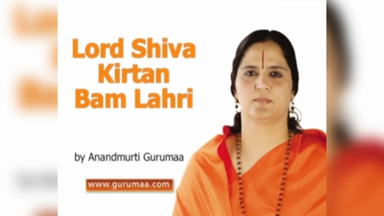 Lord Shiva Kirtan - Bam Lahri - Bilssful Shiva Bhajan