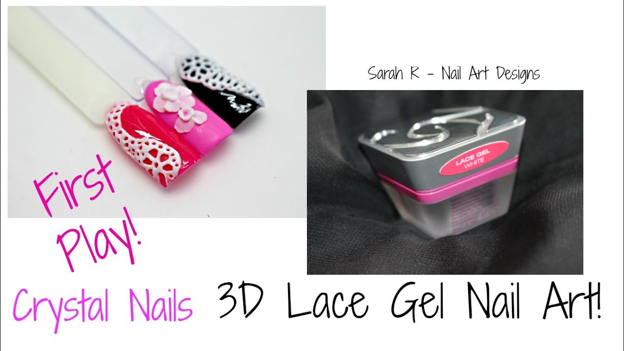 CRYSTAL NAILS 3D LACE EFFECT GEL NAIL ART   FIRST PLAY! - YouTube