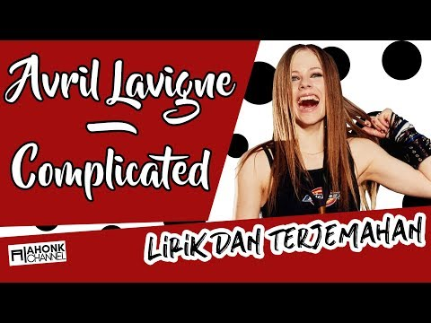 Avril Lavigne  Complicated Lirik dan Terjemahan Indonesia