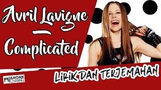 Avril Lavigne - Complicated (Lirik dan Terjemahan Indonesia)