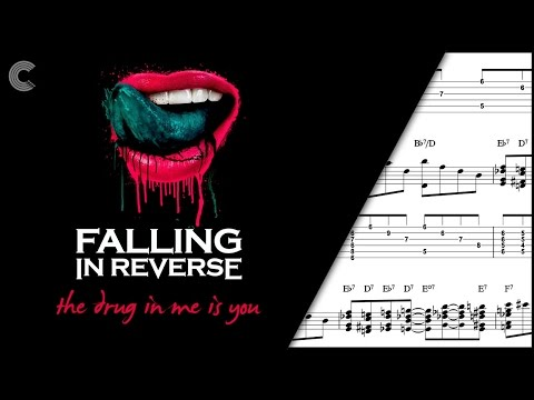 Guitar - The Drug in Me Is You - Falling in Reverse - Sheet Music, Chords, & Vocals