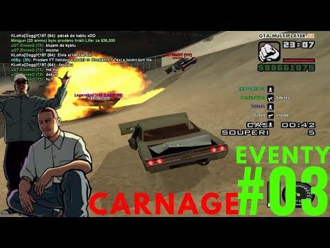 EVENTY #03   CARNAGE   GTA SAMP - WTLS   CZ/SK