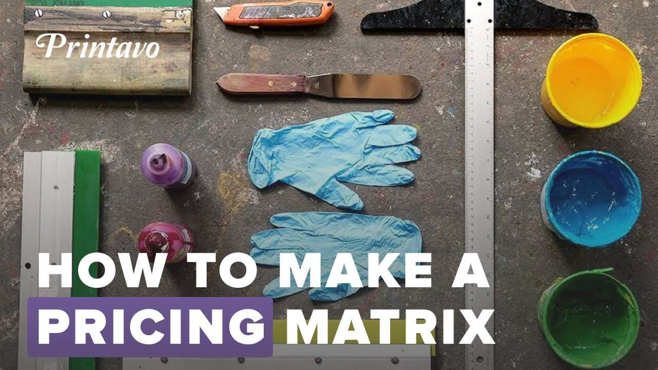 How To: Make a Screen Printing Pricing Matrix (Free Download)