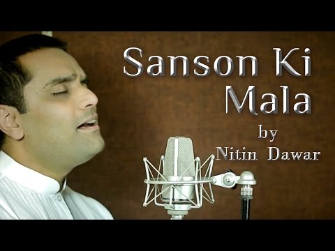 Sanson Ki Mala Pe || Dedicated to Sri Sri Ravi Shankar by Nitin Dawar || Art of Living