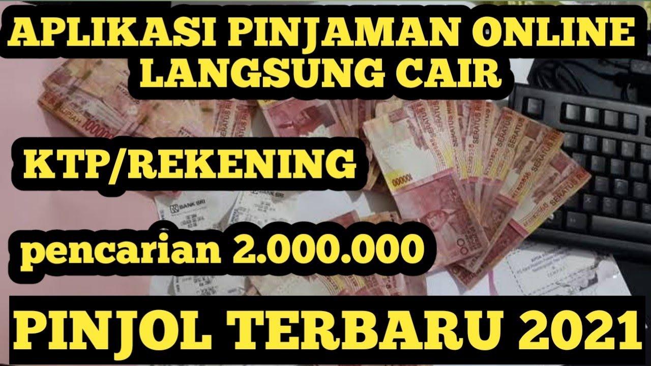 Pinjaman Online Langsung Cair Terbaru Tanpa Bayar ...