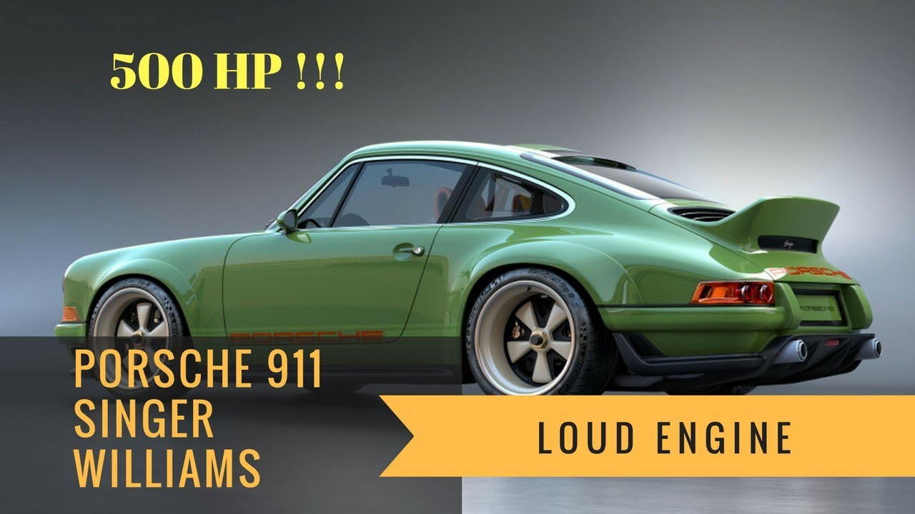 HOT!!! Porsche 911 Singer Williams 500HP | Loud Engine - YouTube