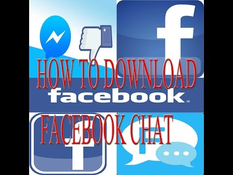 How To Download Facebook Chat?