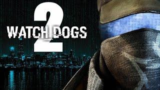 Watch Dogs 2 Трейлер