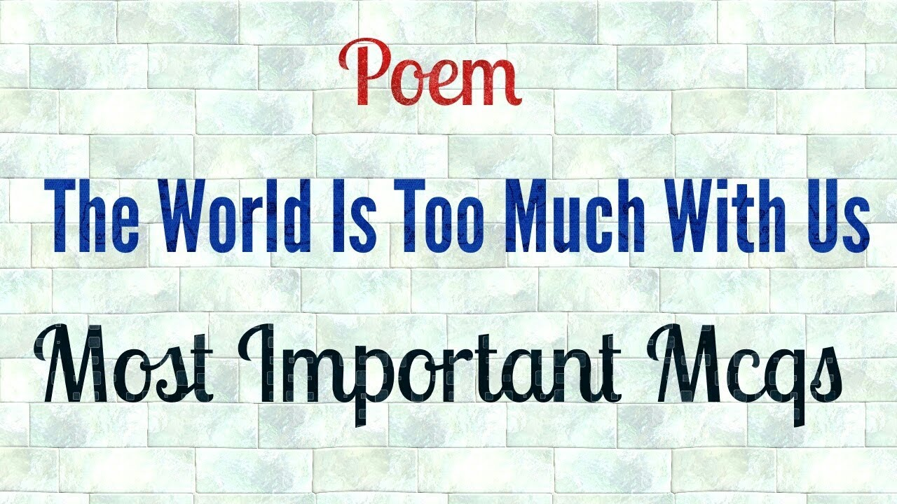 the world is too much with us poem