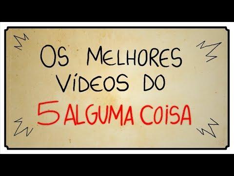 OS MELHORES VÍDEOS DO 5 ALGUMA COISA 01
