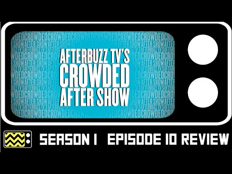Download Crowded Season 1 Episode 10 Review & After Show   AfterBuzz TV