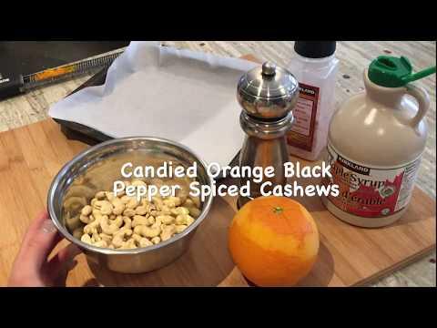 Candied Orange Black Pepper Spiced Cashew Nuts Recipe