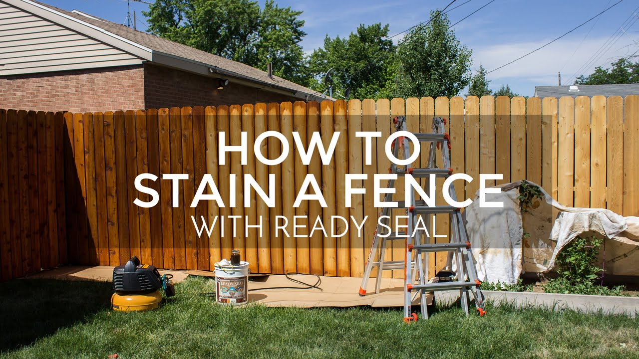 How to Stain a Fence with Ready Seal  YouTube