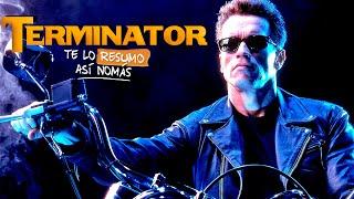 Te Lo Resumo Así Nomás#68 | Terminator - Parte 1