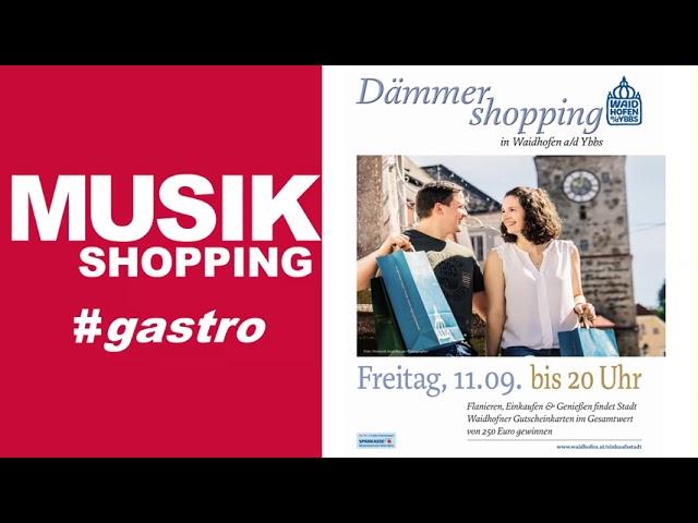 Romantisches Dämmershopping in Waidhofen/Ybbs  11. September