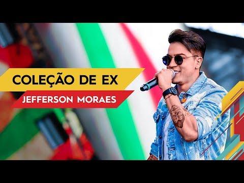 Coleção de Ex - Jefferson Moraes - Villa Mix Goiânia   Ao Vivo