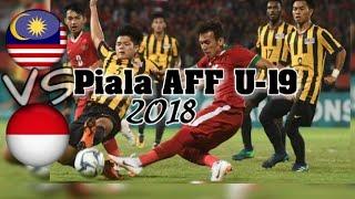 Malaysia vs Indonesia Piala AFF U19 2018  | semifinal bola sepak
