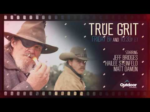 Friday Night at the Movies - True Grit - Outdoor Channel