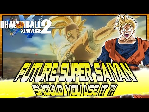 Dragon Ball Xenoverse 2   FUTURE SUPER SAIYAN! Should you use it?
