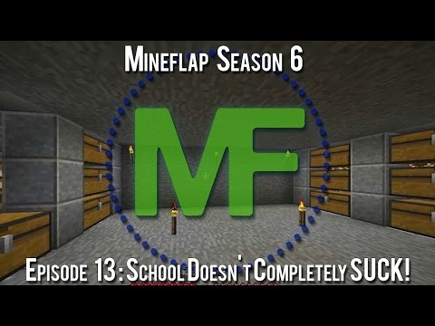 Mineflap SMP Season 6 : Episode 13 : School Doesn't Completely SUCK!