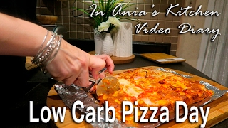 Ania's Video Diary - Low Carb Pizza Day - Daily Vlog