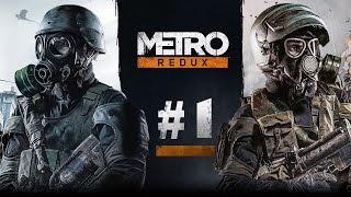 Metro Redux #1 - Приключения Начинаются!