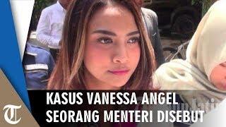Kasus Vanessa Angel Nama Menteri Disebut