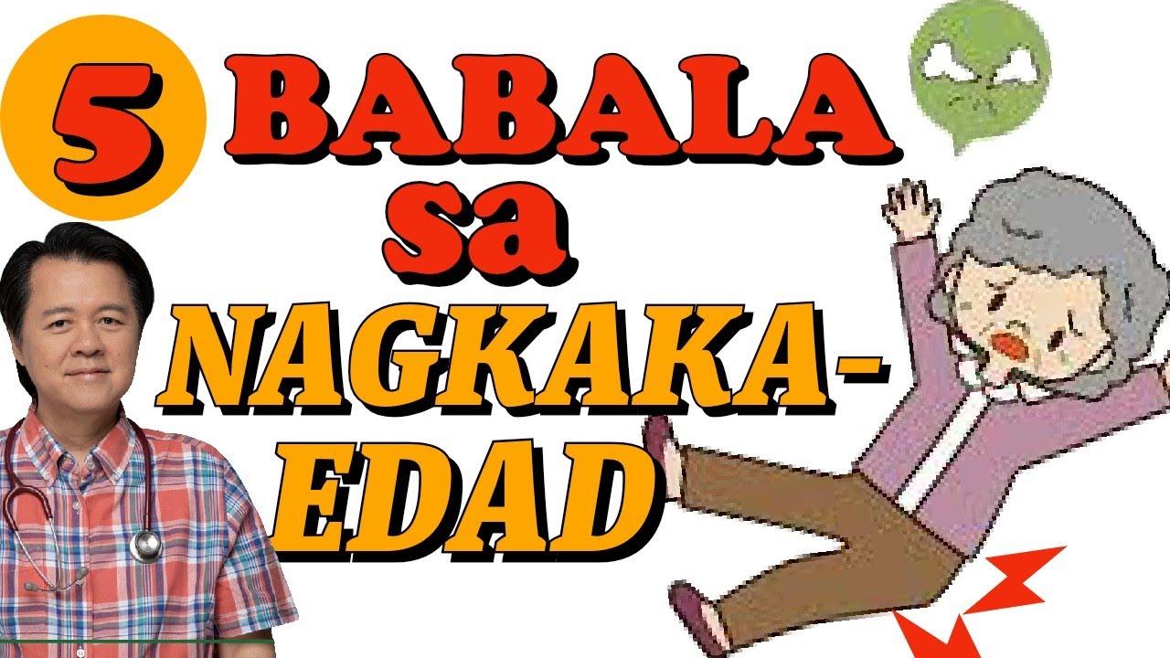 5 Babala sa Nagkaka-EDAD - Payo ni Doc Willie Ong #1070b