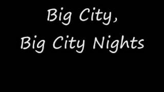 Scorpions - Big City Nights (Lyrics)