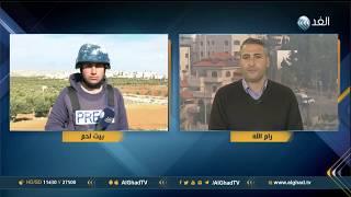 مراسلا الغد: الاحتلال الإسرائيلي يقتحم بلدة نقوع ويطلق الرصاص الحي على المتظاهرين