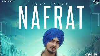 Nafrat Punjabi song | love lokha
