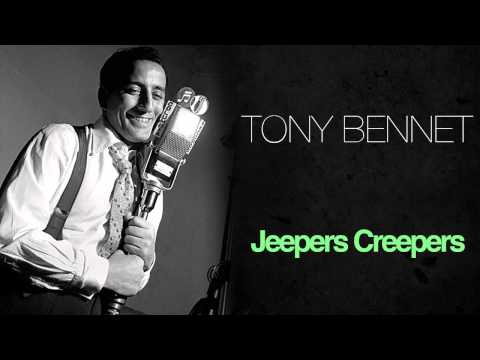 Tony Bennett - Jeepers Creepers