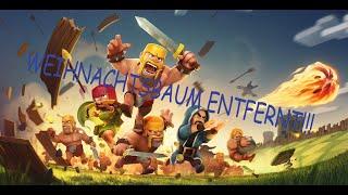 CLASH OF CLANS WEIHNACHTSBAUM ENTFERNT!!!