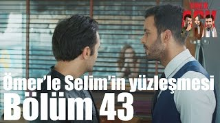 Kiralık Aşk 43. Bölüm -  Ömer39;le Selim39;in Yüzleşmesi