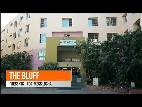 THE BLUFF || #01 MESS LOCHA || KP-7 || KIIT UNIVERSITY ||
