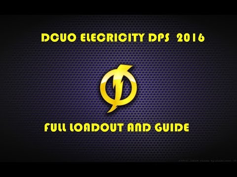 dcuo best electric dps loadout and guide 2016 youtube