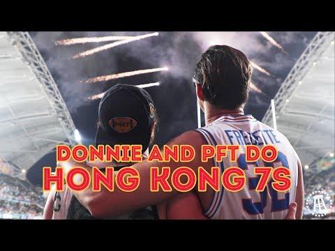 PFT And The Wonton Don Do Hong Kong 7s Part 1