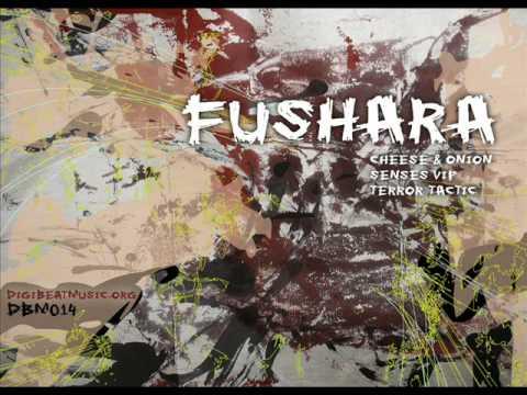 Fushara - Terror Tactic