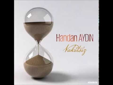 Handan Aydın - Vakitsiz  [Official Audio]