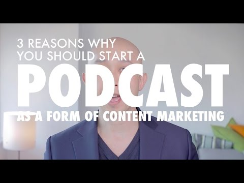 Content Marketing   3 Reasons Why You Should Start a Podcast