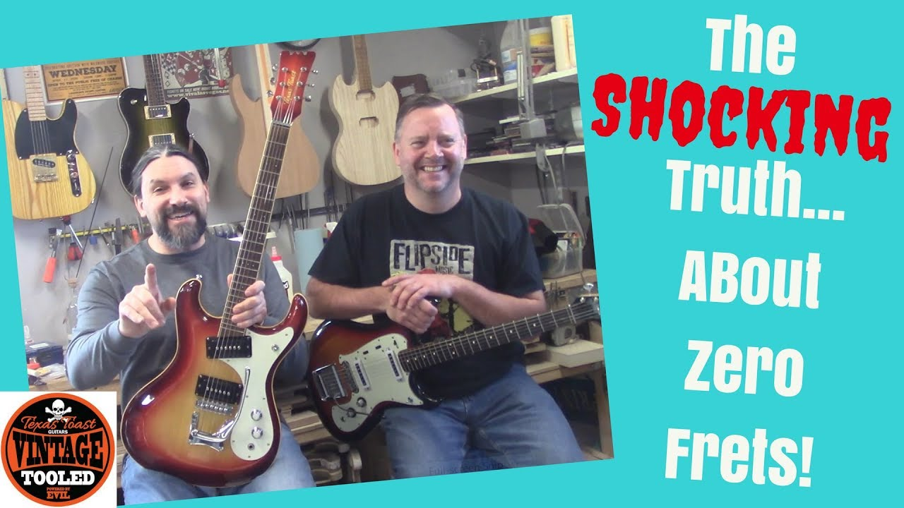 The Shocking Truth About Zero Frets! - YouTube