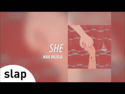 Ana Vilela - She