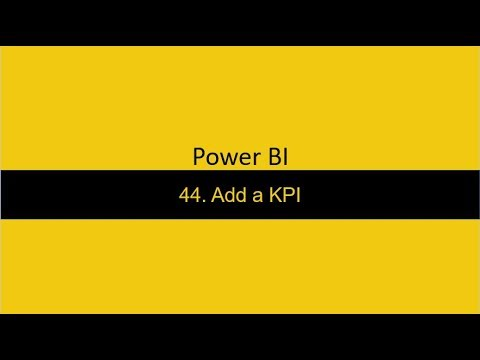 44  Add KPI Visual Power BI