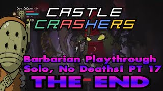 Castle Crashers Remastered Solo, 0 Deaths & Live Commentary  (Part 17)