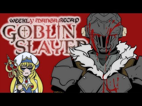 Weekly Manga Recap: Goblin Slayer