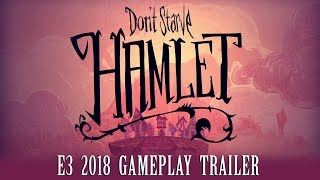 Don't Starve: Hamlet | E3 2018 Gameplay Trailer