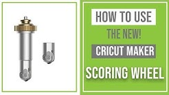 How to Use the Cricut Maker Scoring Wheel